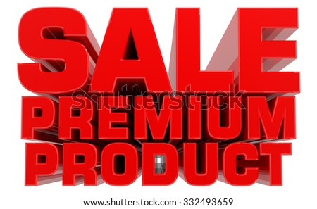 3D SALE PREMIUM PRODUCT word on white background 3d rendering - stock photo