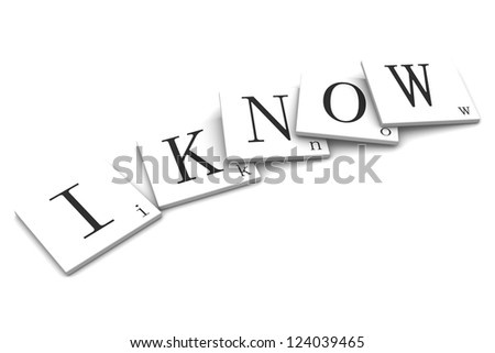 3D Signs word: I know - stock photo