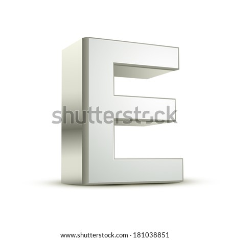 3d silver letter E isolated white background