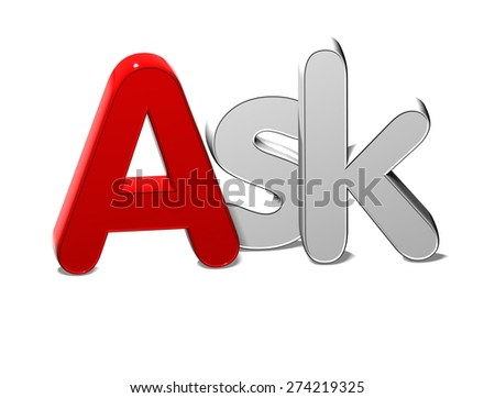 3D Silver Word Ask on white background - stock photo