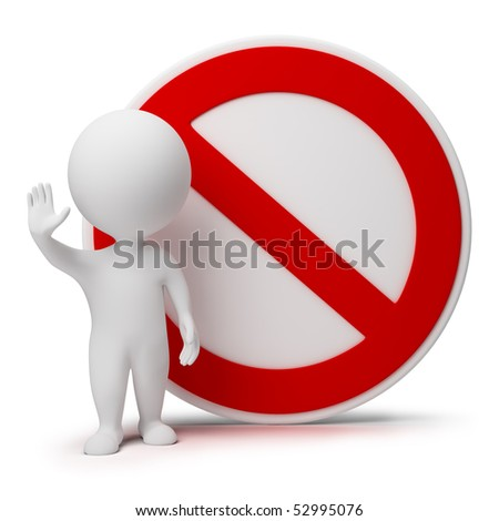 3d small people standing near to an interdiction sign. 3d image. Isolated white background. - stock photo
