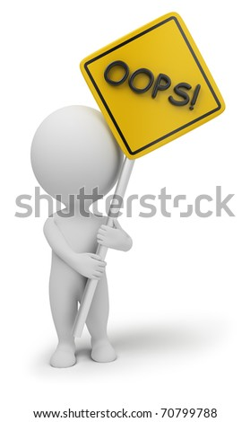 "3d small people with a ""oops"" sign in hands. 3d image. Isolated white background. - stock photo"