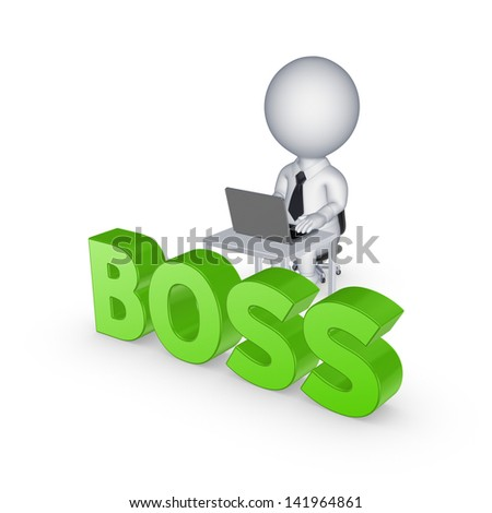 3d small person and word BOSS.Isolated on white. 3d rendered. - stock photo
