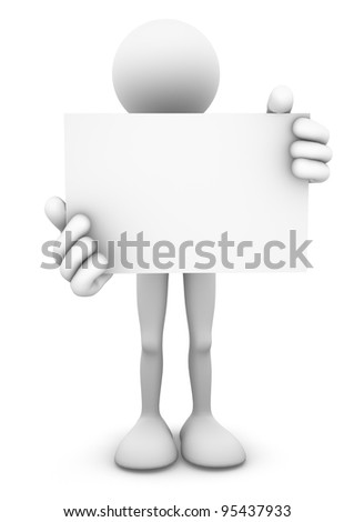 3D stick figure person standing and holding a big blank business card or signage board. Isolated on white.