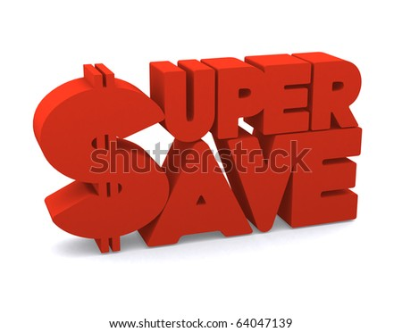 3d super save word on white isolated background - stock photo