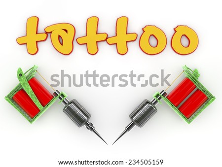 3d tattoo red and yellow text and 3d realistic tattoo machine - stock photo