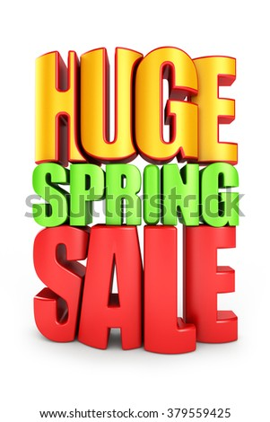 3d text huge spring sale, isolated over white background - stock photo