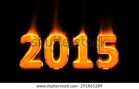 """""""2015"""" 3d text on fire - stock photo"""