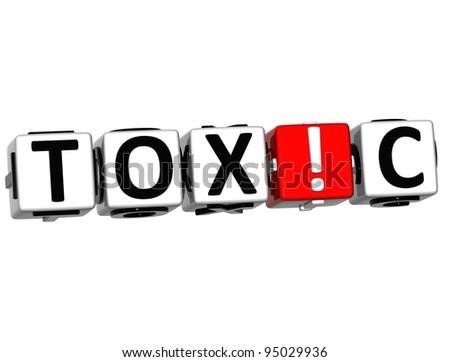 3D Toxic Block Text on white background - stock photo