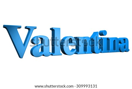 3D Valentina text on white background