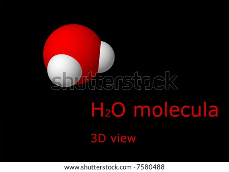 3D view of a water molecule with red caption - stock photo