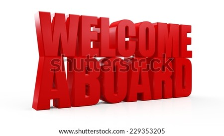 3D Welcome Aboard red text on white background - stock photo