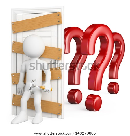 3d white people. Man closing the door to doubt with wooden boards and nails. Isolated white background. - stock photo