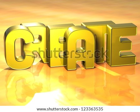 3D Word Create on yellow background - stock photo