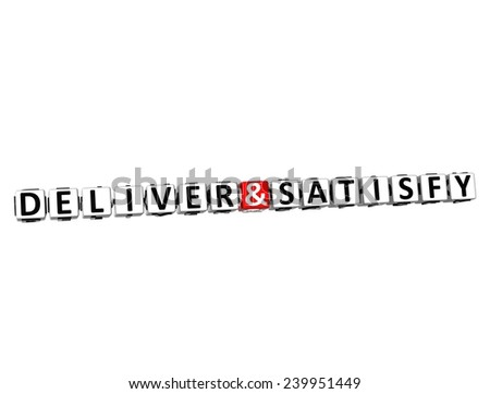 3D Word Deliver and Satisfy on white background - stock photo
