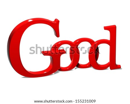 3D Word Good on white background  - stock photo