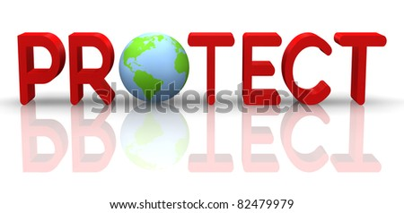 "3D word ""PROTECT"" with globe."