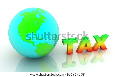 3d word tax with earth. concept