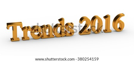3d words Trends 2016 isolated on white background