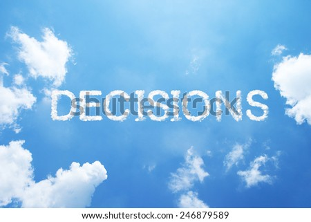 """""""Decisions"""" cloud word on sky. - stock photo"""