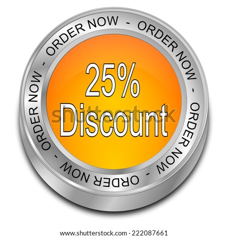 25% Discount - order now Button - stock photo