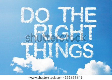 """Do the right things"" a cloud  massage on sky - stock photo"