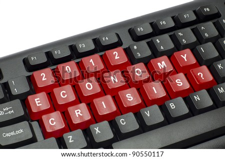 2012 economy crisis word on red and black button - stock photo