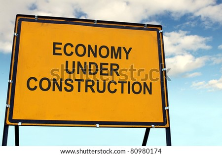'Economy Under Construction' Sign
