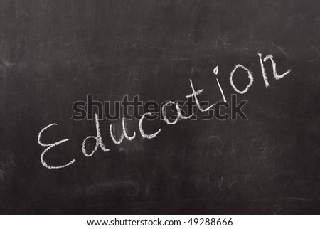 Education written on chalkboard