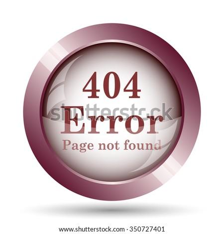 404 error icon. Internet button on white background.  - stock photo