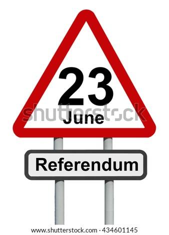 EU referendum 23 June warning sign                            - stock photo