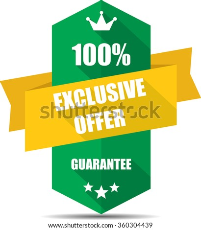 100% exclusive offer green Label, Sticker, Tag, Sign And Icon Banner Business Concept, Design Modern With Crown. - stock photo