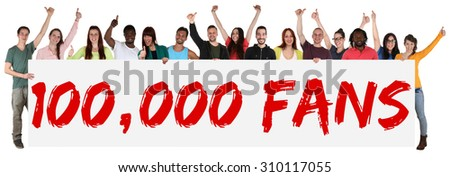 100000 fans likes social networking media sign group of young people holding banner isolated - stock photo