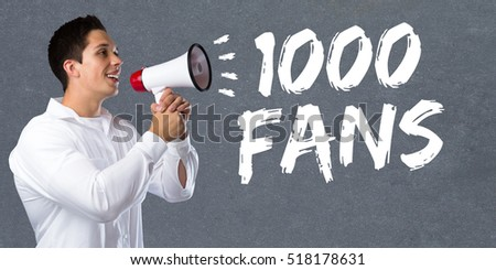 1000 fans likes thousand social networking media young man megaphone bullhorn