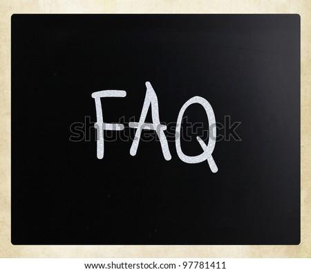 """FAQ"" handwritten with white chalk on a blackboard - stock photo"