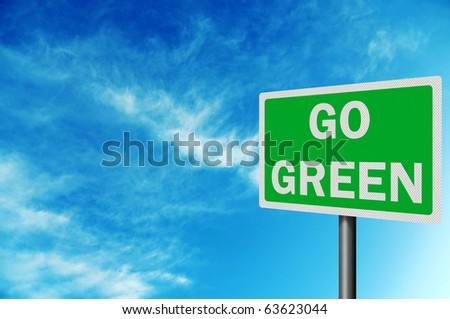 'Go Green' photo realistic metallic, reflective road sign, with space for your text - stock photo