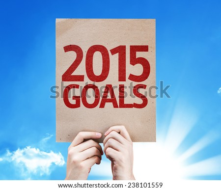 2015 Goals card with beautiful day - stock photo