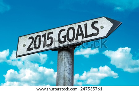 2015 Goals sign with sky background - stock photo