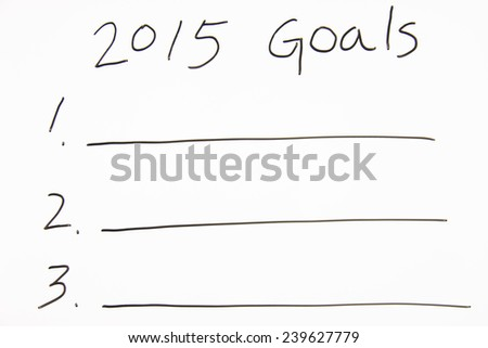 2015 Goals written with on the whiteboard - stock photo