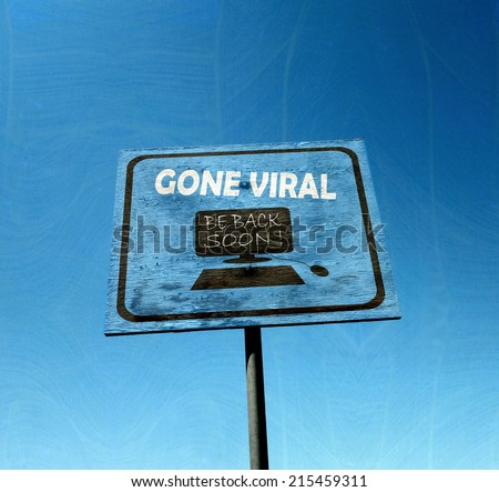 gone viral sign against blue sky                               - stock photo