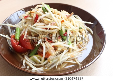 green papaya salad or somtum local food of Thailand