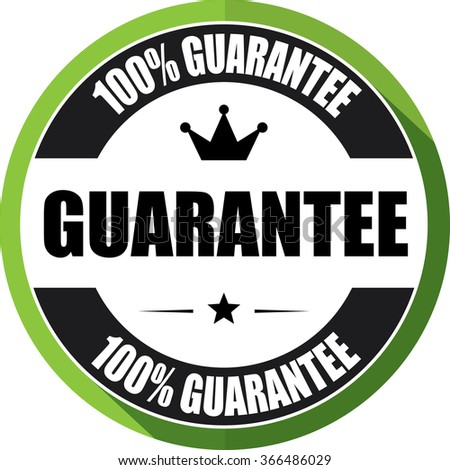 100% guarantee green, Button, label and sign.