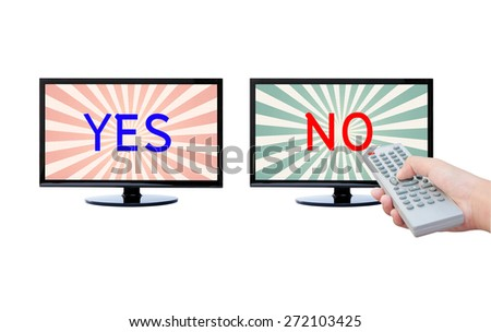 Hand holding remote TV , Yes or no  , you choose  - stock photo