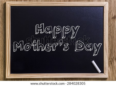 """Happy Mother's Day"" New chalkboard with 3D outlined text - on wood"