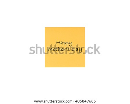 """Happy Mother's day"" wording on isolated yellow sticky note on white background. - stock photo"