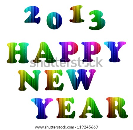 2013 Happy new year colorful computer alphabet - stock photo