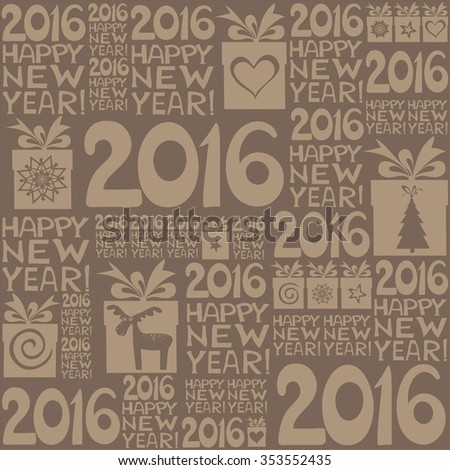 2016 Happy New Year! Seamless brown pattern.  illustration