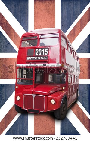 2015 happy new year written on a London red bus, union jack background - stock photo