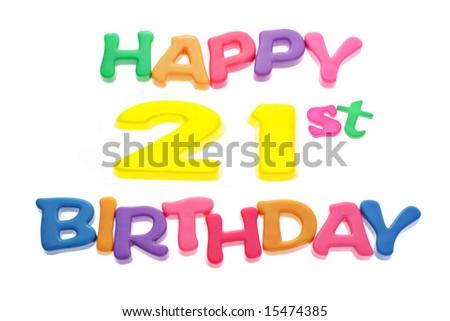"""Happy 21st Birthday"" letter blocks arranged on white background - stock photo"
