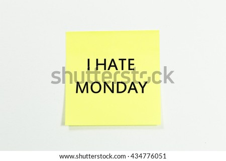 ? have monday word written on yellow sticky notes